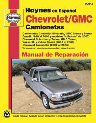 hayes car manuals 2002 chevrolet suburban 2500 lane departure warning spanish language chevrolet y gmc camionetas haynes manual de reparaci 243 n chevrolet silverado gmc