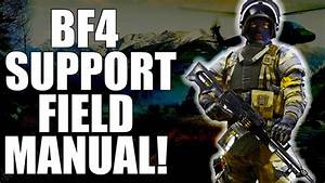 Battlefield 4  Support Field Manual   Bf4 Support Guide