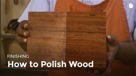 polish wood woodworking youtube