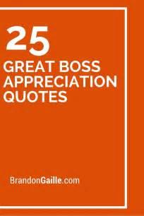 great boss appreciation quotes boss appreciation