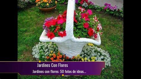 jardines  flores  fotos de ideas  decorar youtube