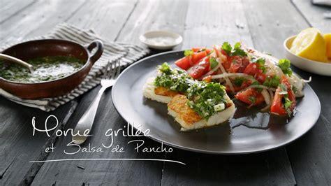 recette cuisine chilienne morue grillée et salsa de pancho cuisine futée parents