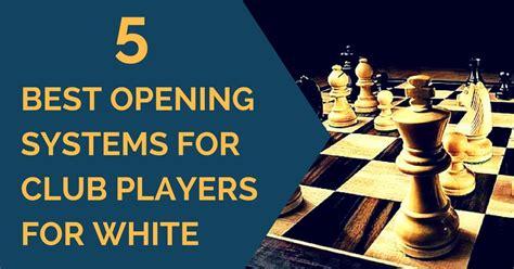5 Best White Chess Openings