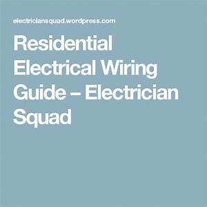 Residential Electrical Wiring Guide