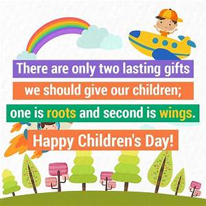 Happy Children's Day 2017: Quotes, Images, WhatsApp ...