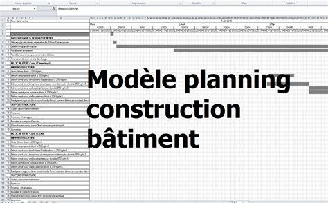 modèle de planning de travail exemple de mod 232 le planning travaux construction b 226 timent