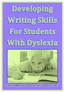 Developing Writing Skills for Students with Dyslexia