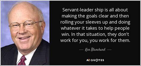 ken blanchard quote servant leader ship