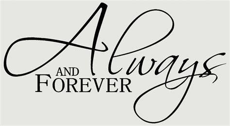 Always And Forever quotes about always and forever 170 quotes