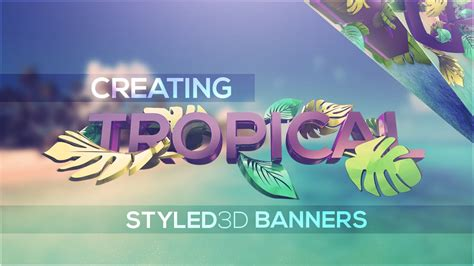 photoshopcinemad tutorial creating tropical styled