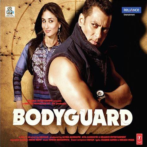 Bodyguard Salman Khan Resume by Bodyguard Bodyguard Songs Album Bodyguard 2011 Saavn Songs