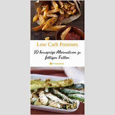 Low Carb Pommes 10 Knusprige Alternativen Zu Den Fettigen