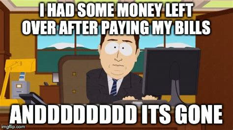 Pay Me My Money Meme - me every month imgflip