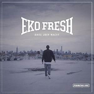 Eko Fresh Abrechnung : eko fresh ver ffentlicht die bars ber nacht ep ~ Themetempest.com Abrechnung