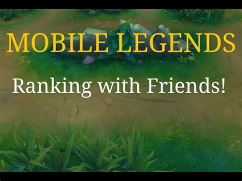 mobile legend ranking mobile legends ranking with friends