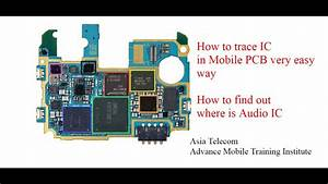 How To Trace Ic In Mobile Pcb L Learn Mobile Ic Circuit Tracing In Pcb L