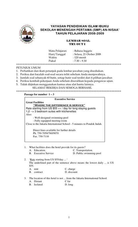 Download soal dan pembahasan selengkapnya di sini. Try Out UN bahasa Inggris SMP An_Nisaa Oktober 2008