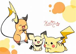 Pichu, Pikachu and Raichu by KoriArredondo on DeviantArt