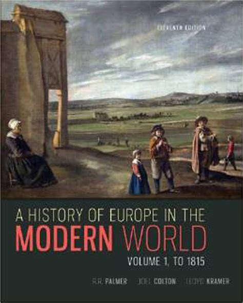 A History Of Europe In The Modern World, Vol 1  Memoria Press