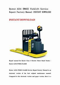 Hyster A234  W80z  Forklift Service Repair Factory Manual