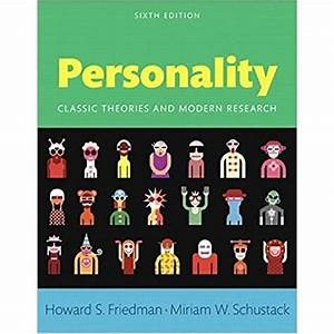Personality  Classic Theories And Modern Research 6th