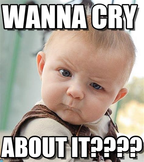 Cry Baby Memes - how to stop a baby from crying vanitee beauty trends