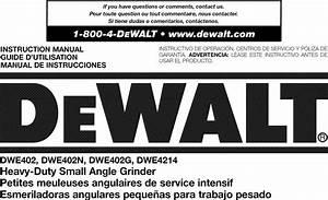Dewalt Dwe402 Type 1 User Manual Grinder Angle Manuals And