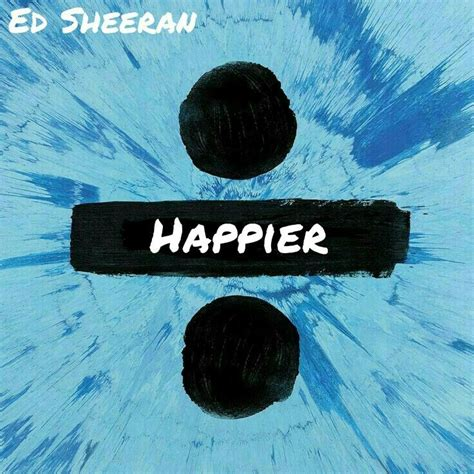 Ed Sheeran  Happier Album Art Cover Divide  For The Love Of Music Pinterest