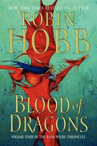 Blood Of Dragons (rain Wild Chronicles, #4) By Robin Hobb