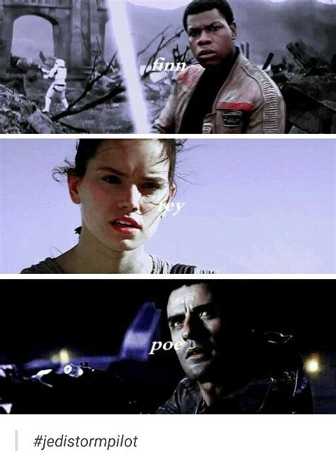 The storm trooper, the Jedi and the best pilot tumblr # ...