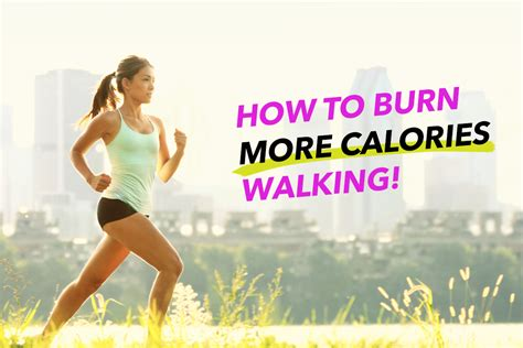 boost calories burnt walking  lose  weight