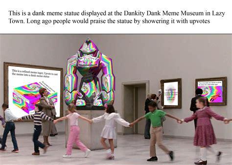 The Dankity Dank Meme Museum In Lazy Town