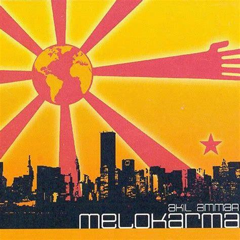 Akil Ammar - Melokarma » Álbum Hip Hop Groups