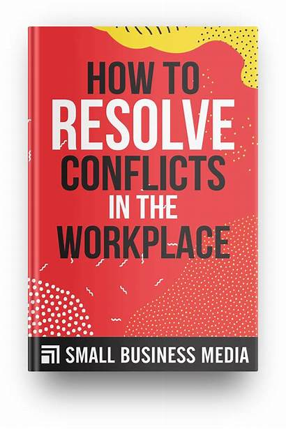 Conflicts Resolve Workplace Smallbusiness Ng