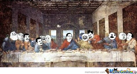 Last Supper Meme - the last supper of the meme by thebardsong meme center