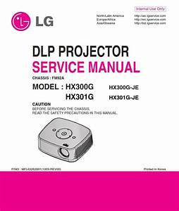 Lg Hx300g Hx301g Projector Service Manual And Repair Guide