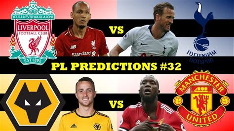 LIVERPOOL VS SPURS - PL Predictions Playoffs Week 32 (Vs ...