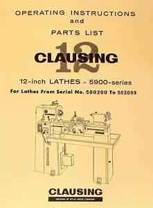 Clausing 12 U0026quot  5900 Series Variable Spd Metal Lathe