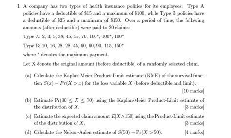 A Company Has Two Types Of Health Insurance Polici