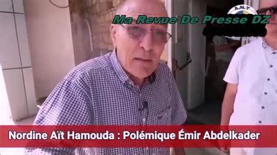 Ait Hamouda - Emir Abdelkader -Benbadis - Ma Revue De Presse DZ