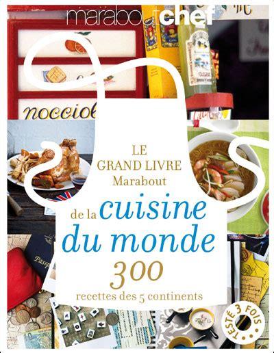 mon grand livre de cuisine marabout cuisine livre