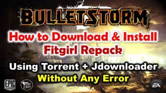 Download full pc game torrents from official fitgirl repacks. How to Download Install BulletStorm Fitgirl Repack Using