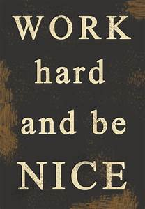 Quotes | inspir... Nice Hard Work Quotes