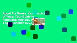 About For Books Key Muscles Of Yoga  Your Guide To