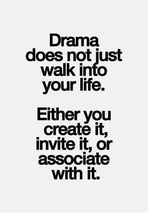 drama    walk   life   create