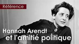 Hannah Arendt  « Nous humanisons ce qui se pe en nous parlant   Textes de référence