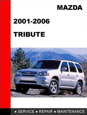 mazda tribute   factory service repair manual