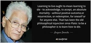 TOP 25 QUOTES B... Derrida Jacques Quotes