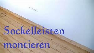 Sockelleisten Befestigen Clips : fu leisten anbringen sockelleisten anbringen und befestigen youtube ~ A.2002-acura-tl-radio.info Haus und Dekorationen