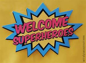 Welcome Superheroes! Speech Room Style
